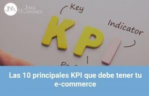 Las 10 principales KPI que debe tener tu E-commerce